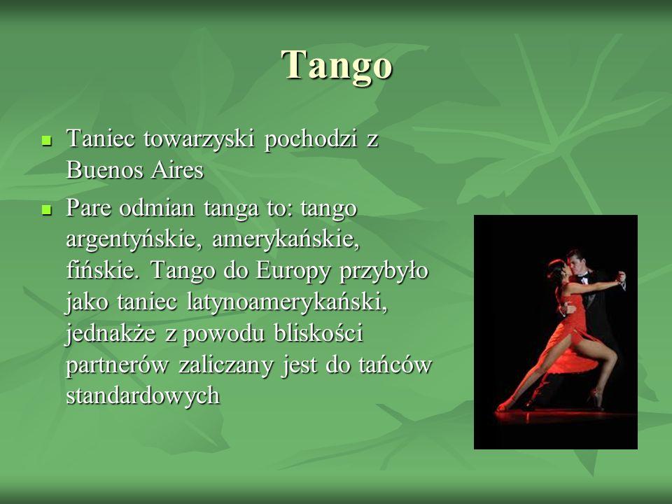 Tango Taniec towarzyski pochodzi z Buenos Aires