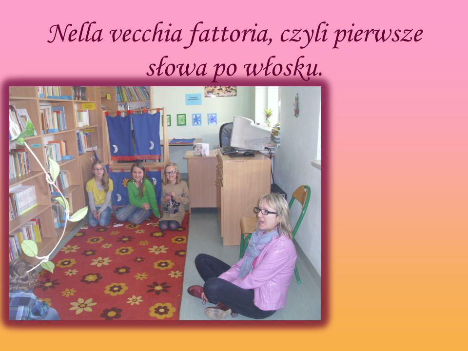 Nella vecchia fattoria, czyli pierwsze słowa po włosku.