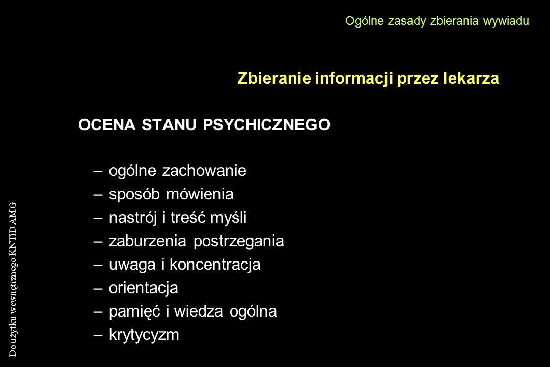 Zbieranie informacji przez lekarza OCENA STANU PSYCHICZNEGO