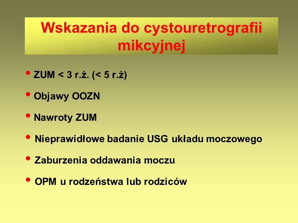 Wskazania do cystouretrografii mikcyjnej