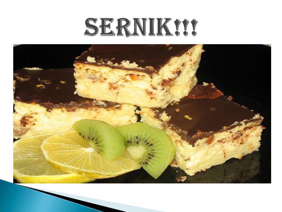 Sernik!!!
