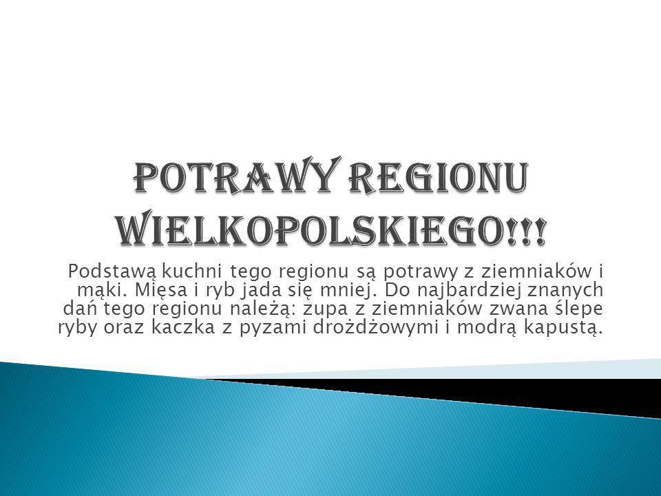 Potrawy regionu wielkopolskiego!!!