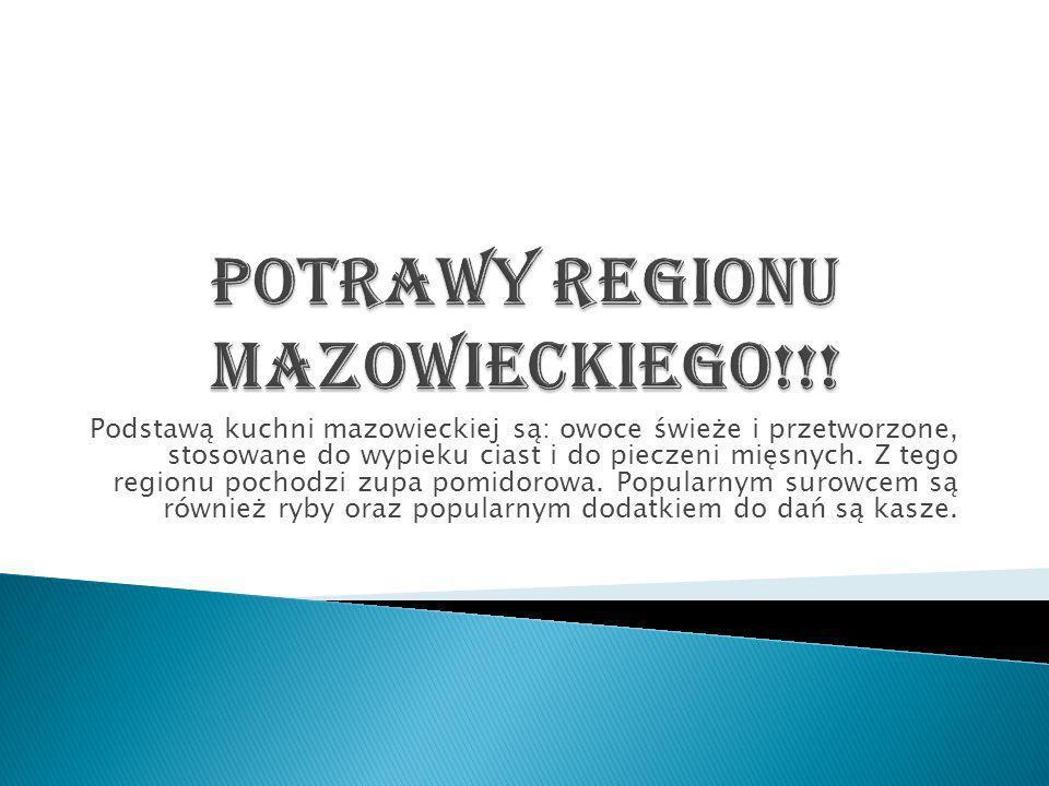 Potrawy regionu mazowieckiego!!!