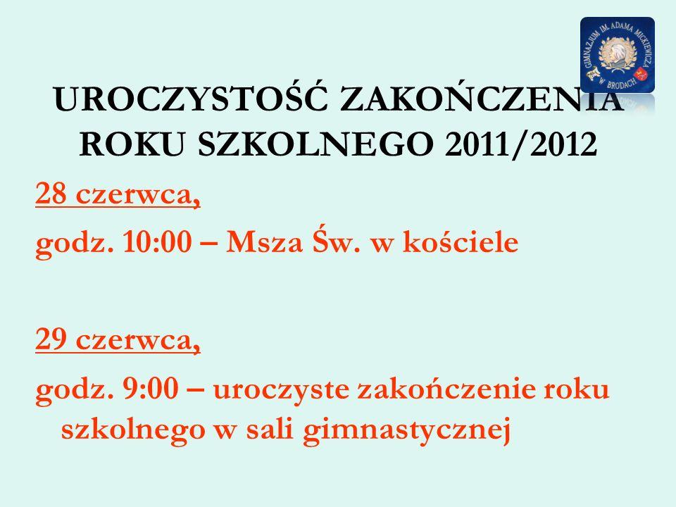 UROCZYSTOŚĆ ZAKOŃCZENIA ROKU SZKOLNEGO 2011/2012