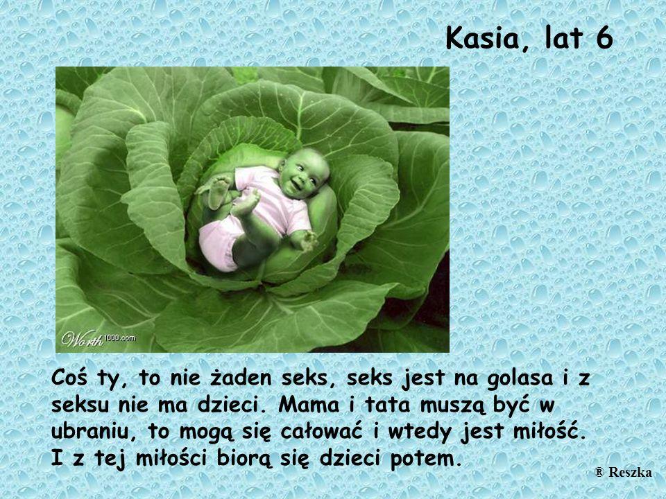 Kasia, lat 6