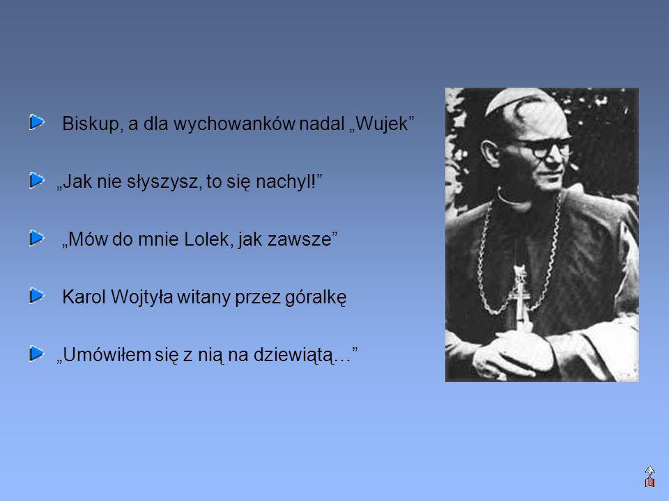 """Biskup, a dla wychowanków nadal """"Wujek"""