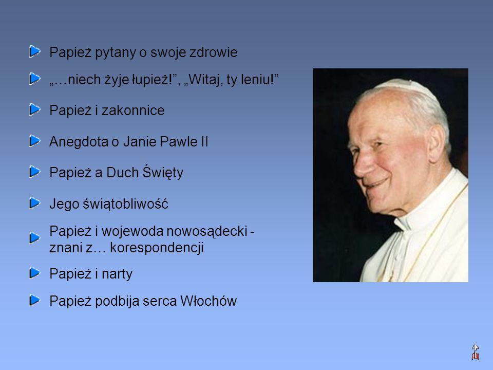 Papież pytany o swoje zdrowie