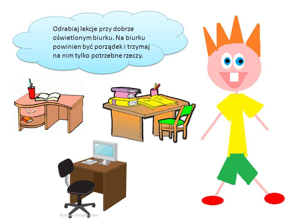 Odrabiaj lekcje przy dobrze oświetlonym biurku