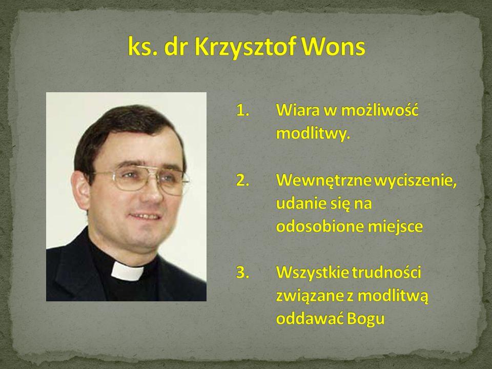 ks. dr Krzysztof Wons Wiara w możliwość modlitwy.