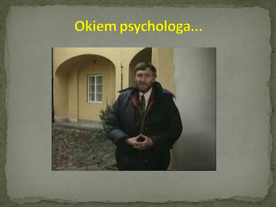 Okiem psychologa...