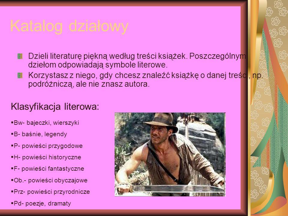 Katalog działowy Klasyfikacja literowa: