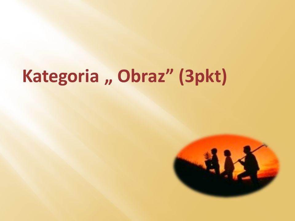 """Kategoria """" Obraz (3pkt)"""