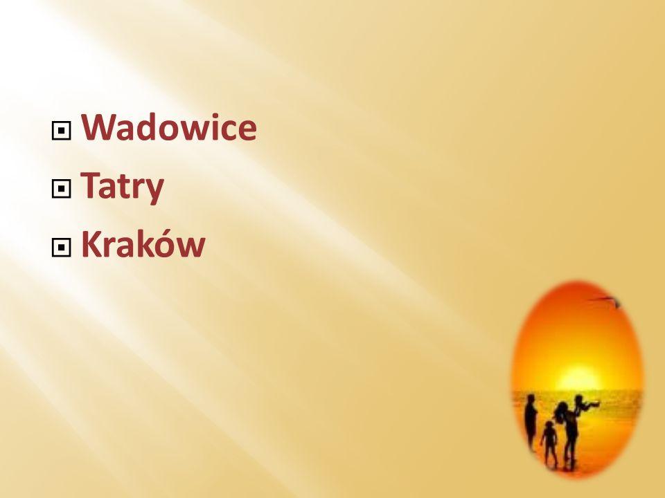 Wadowice Tatry Kraków