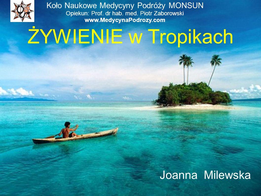 ŻYWIENIE w Tropikach Joanna Milewska