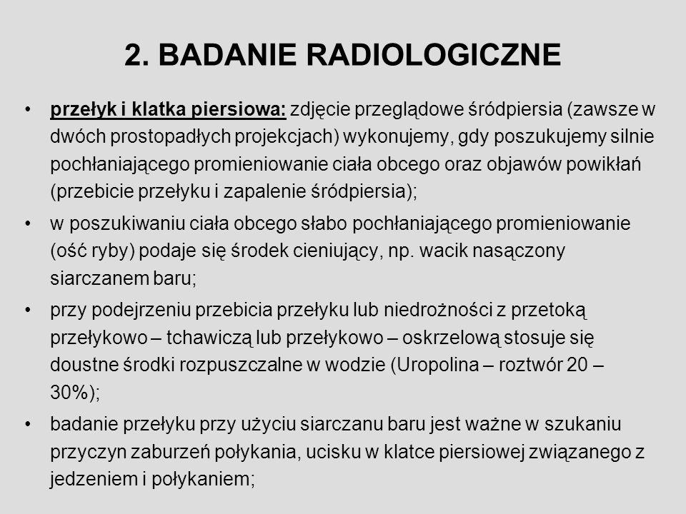 2. BADANIE RADIOLOGICZNE