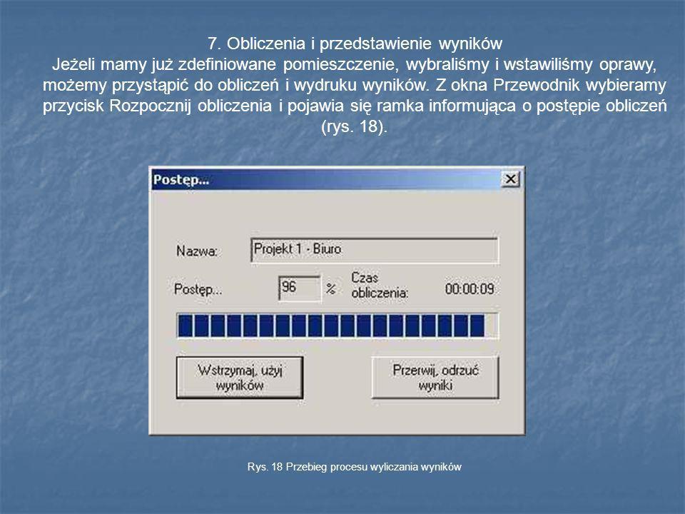 Rys. 18 Przebieg procesu wyliczania wyników
