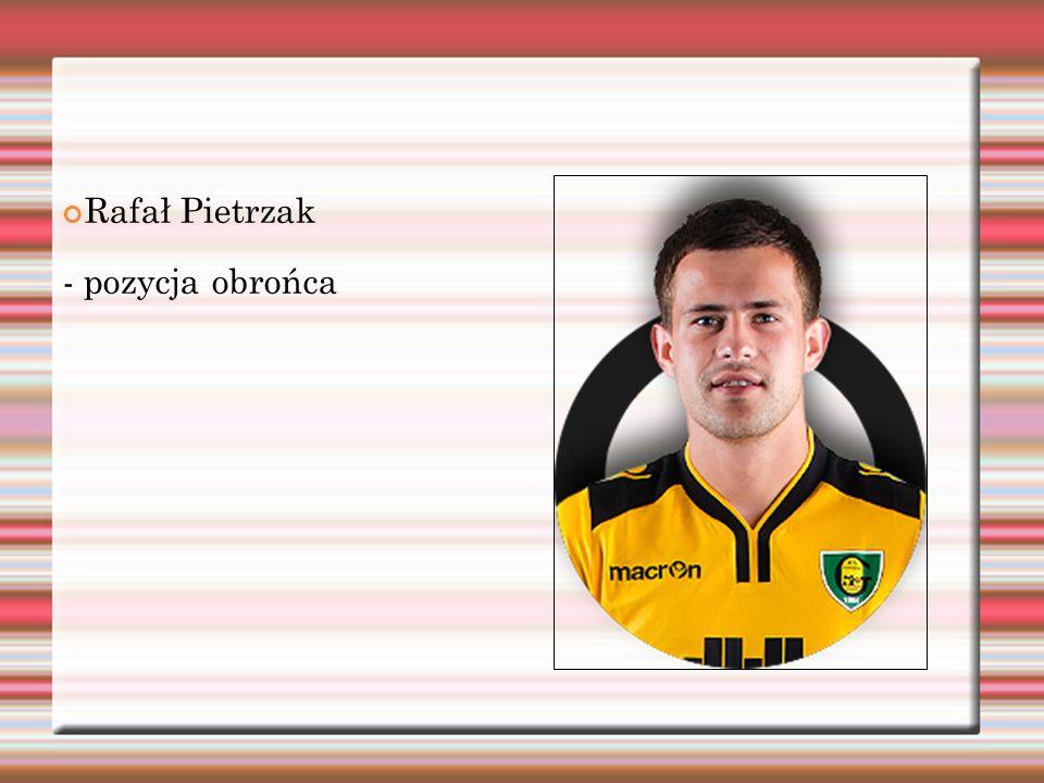 Rafał Pietrzak - pozycja obrońca