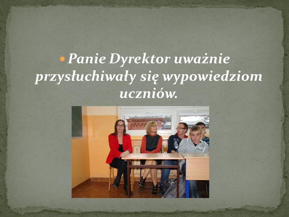 Panie Dyrektor uważnie przysłuchiwały się wypowiedziom uczniów.