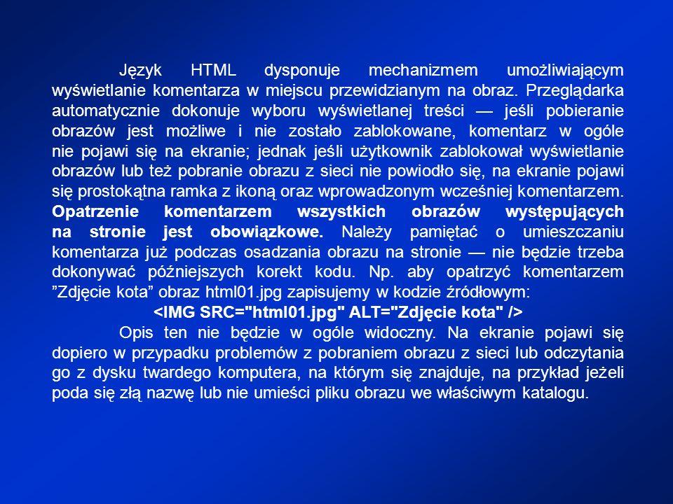 <IMG SRC= html01.jpg ALT= Zdjęcie kota />