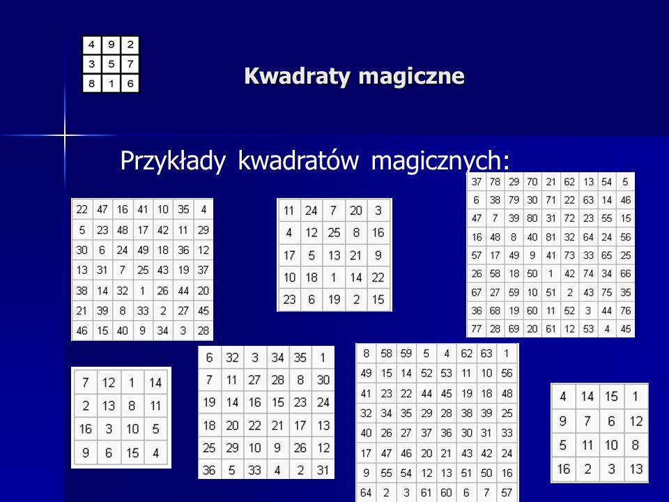Przykłady kwadratów magicznych: