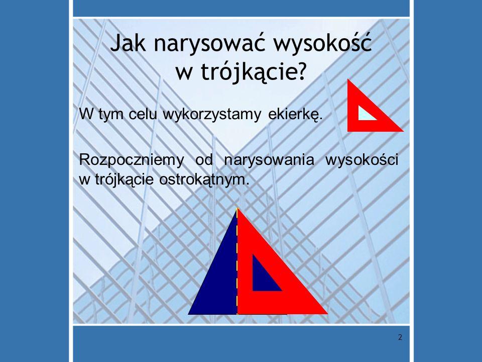 Jak narysować wysokość w trójkącie