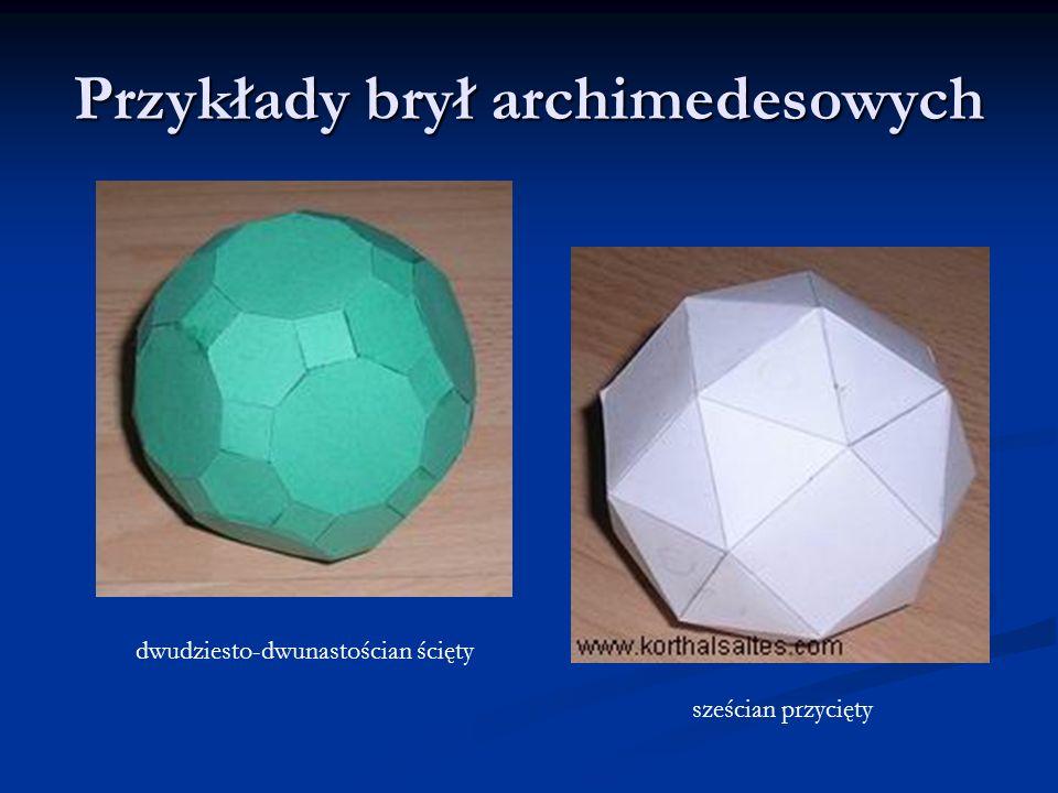 Przykłady brył archimedesowych