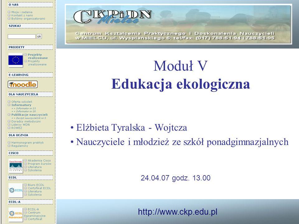 Moduł V Edukacja ekologiczna