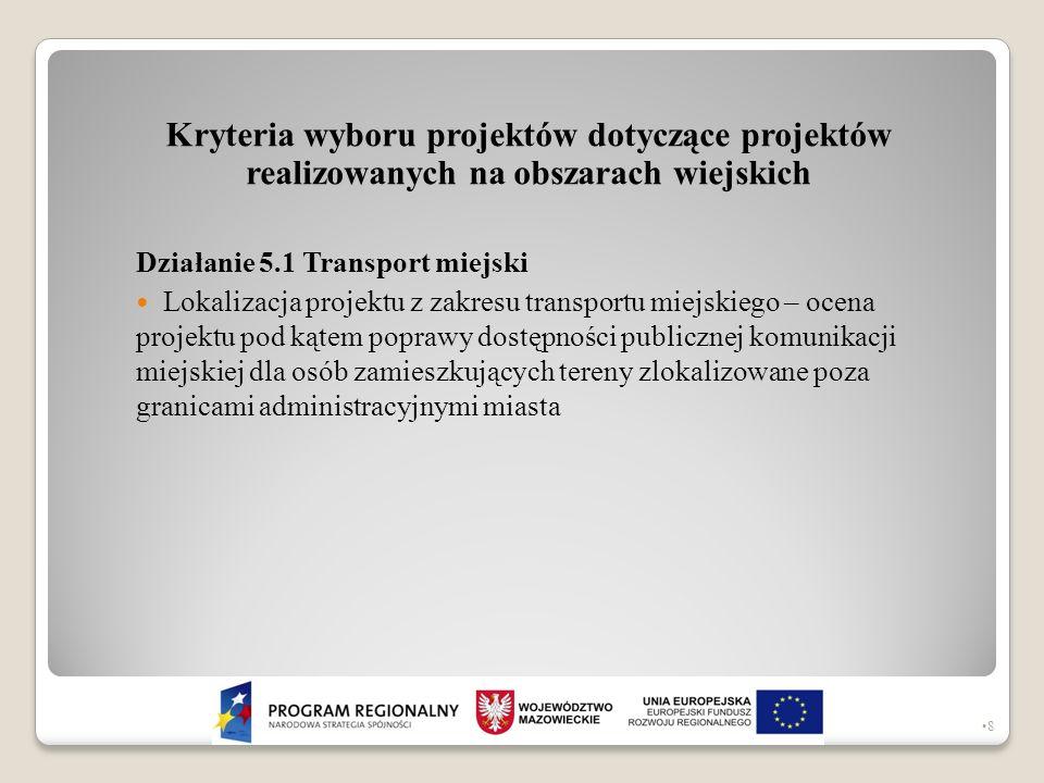 Kryteria wyboru projektów dotyczące projektów realizowanych na obszarach wiejskich