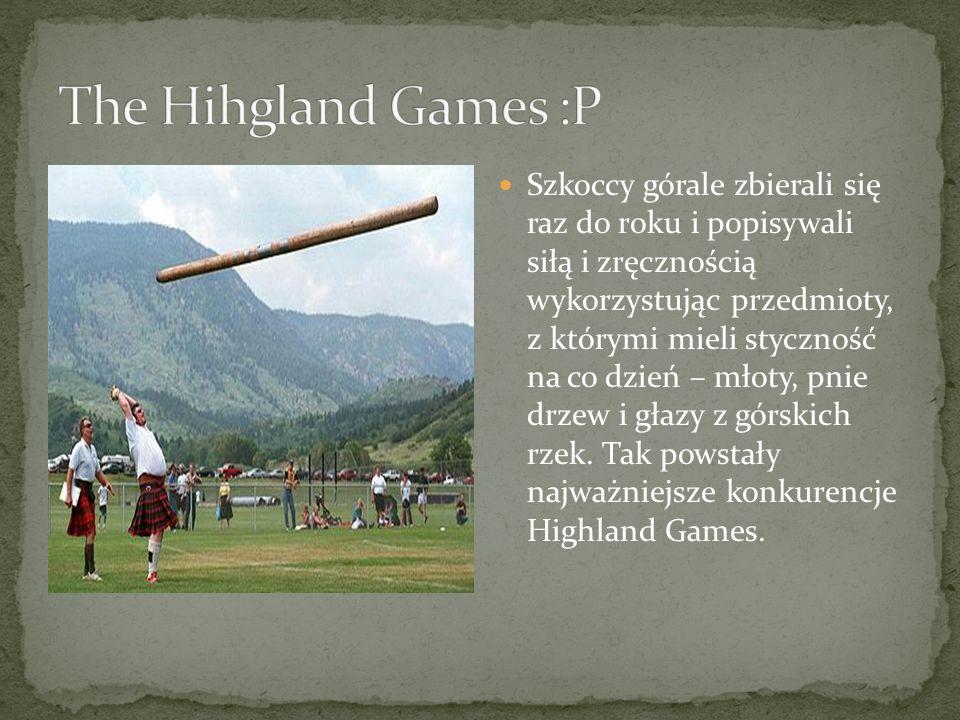 The Hihgland Games :P