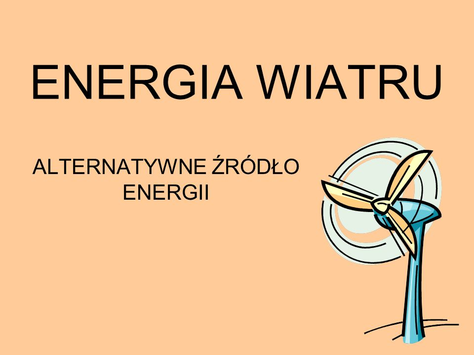 ALTERNATYWNE ŹRÓDŁO ENERGII