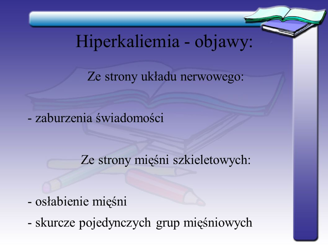 Hiperkaliemia - objawy: