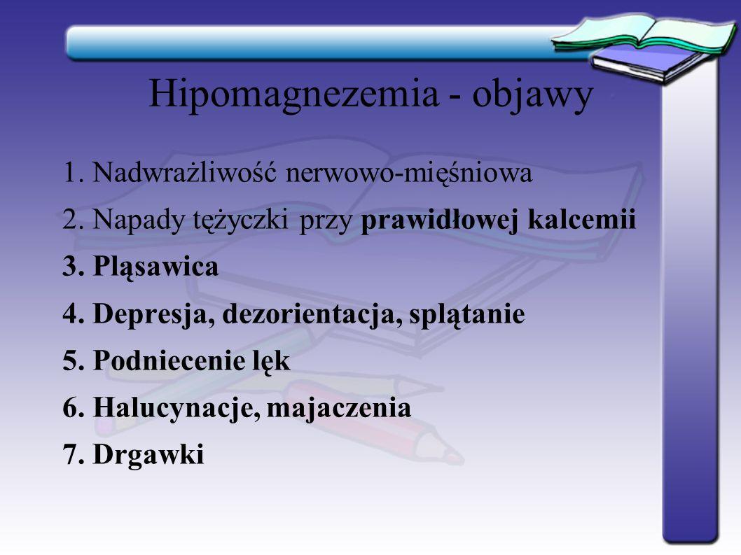 Hipomagnezemia - objawy