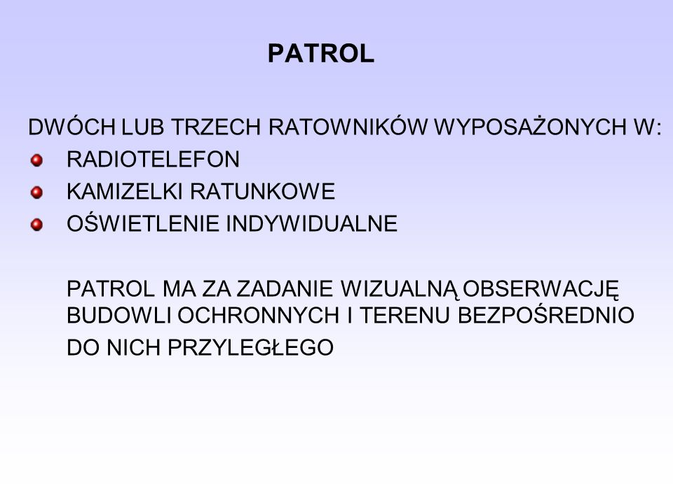 PATROL DWÓCH LUB TRZECH RATOWNIKÓW WYPOSAŻONYCH W: RADIOTELEFON