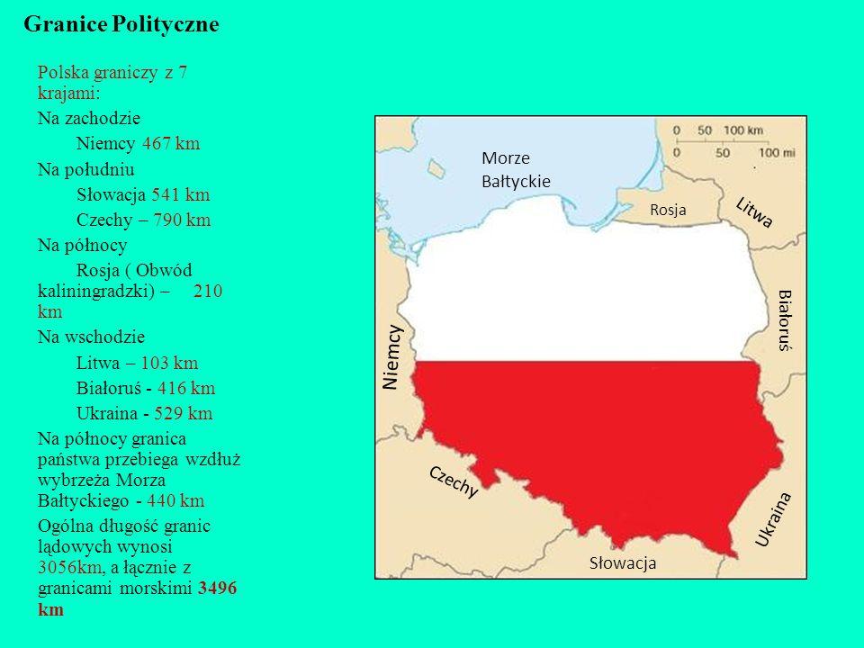 Granice Polityczne Niemcy Polska graniczy z 7 krajami: Na zachodzie