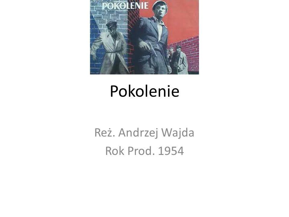 Reż. Andrzej Wajda Rok Prod. 1954