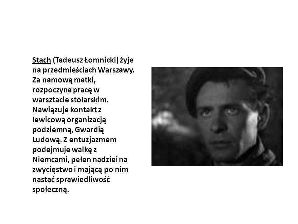 Stach (Tadeusz Łomnicki) żyje na przedmieściach Warszawy