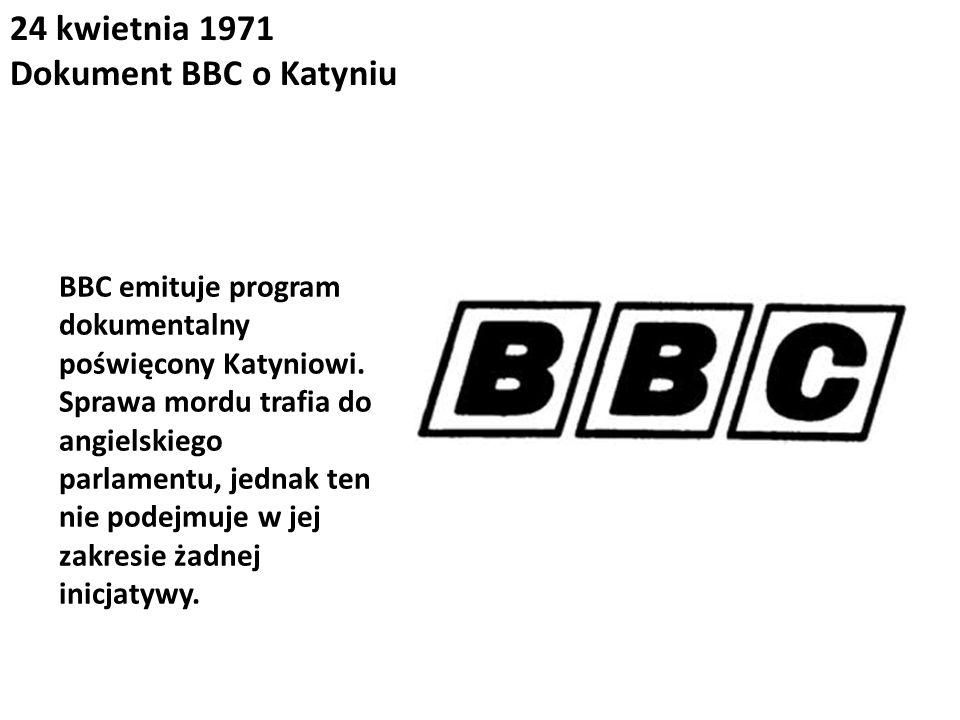 24 kwietnia 1971 Dokument BBC o Katyniu