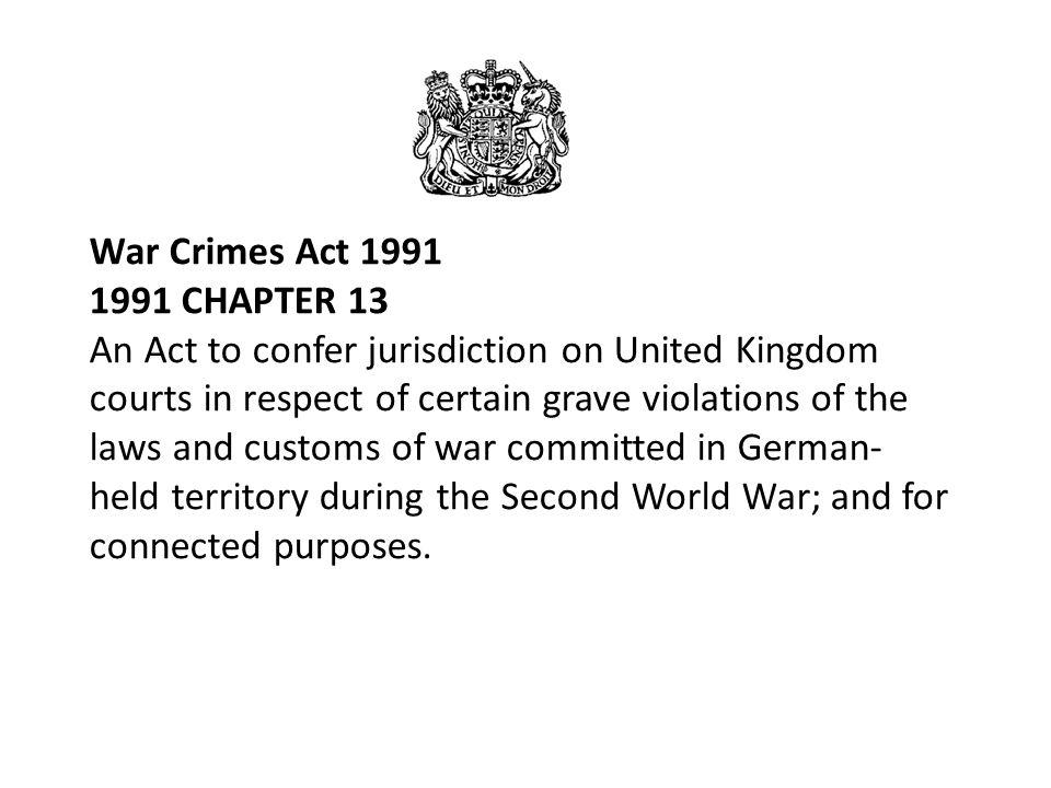 War Crimes Act 1991 1991 CHAPTER 13.