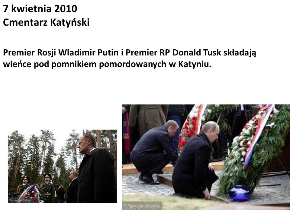 7 kwietnia 2010 Cmentarz Katyński