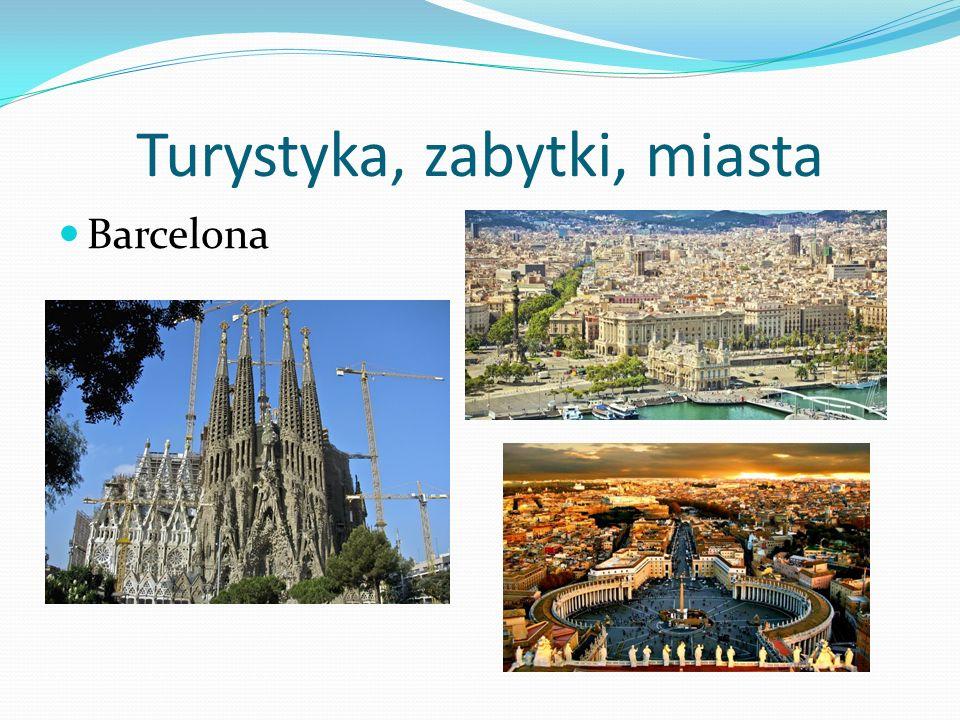 Turystyka, zabytki, miasta