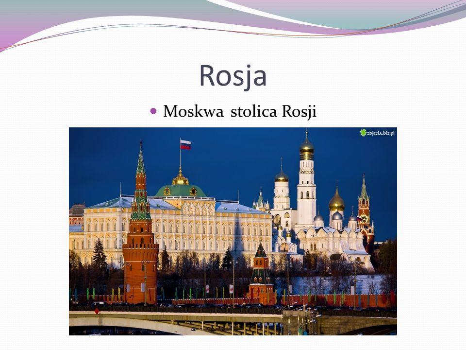 Rosja Moskwa stolica Rosji