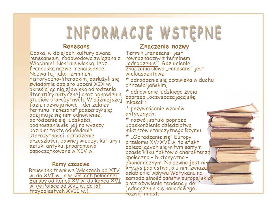 INFORMACJE WSTĘPNE Znaczenie nazwy Renesans