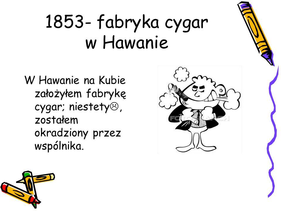1853- fabryka cygar w Hawanie