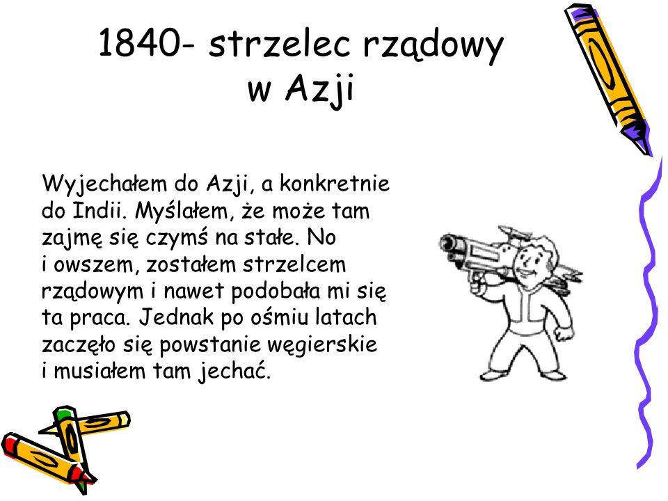 1840- strzelec rządowy w Azji