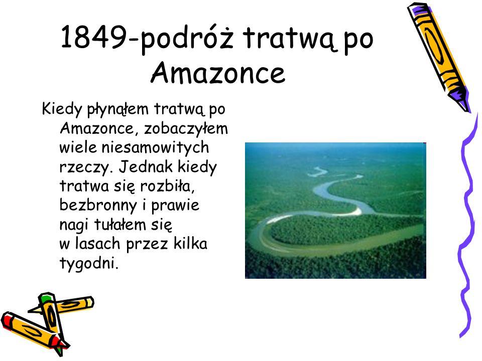 1849-podróż tratwą po Amazonce