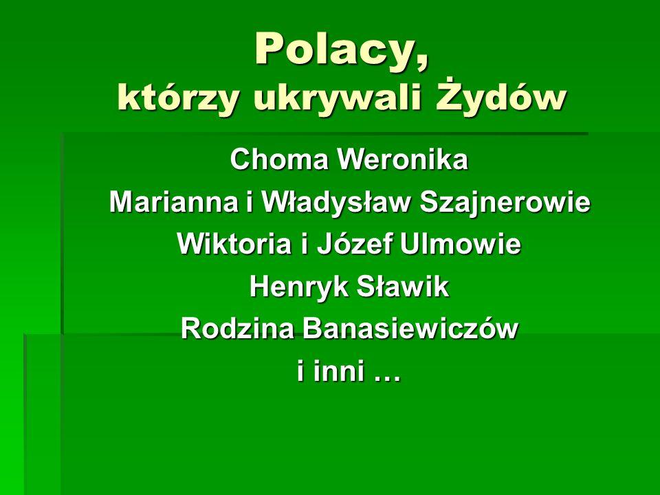 Polacy, którzy ukrywali Żydów
