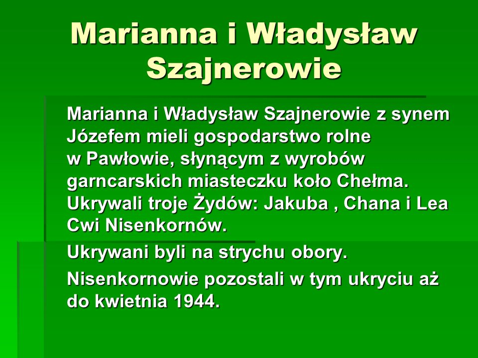 Marianna i Władysław Szajnerowie