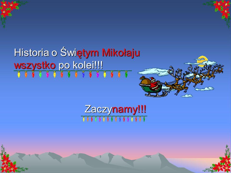 Historia o Świętym Mikołaju wszystko po kolei!!!