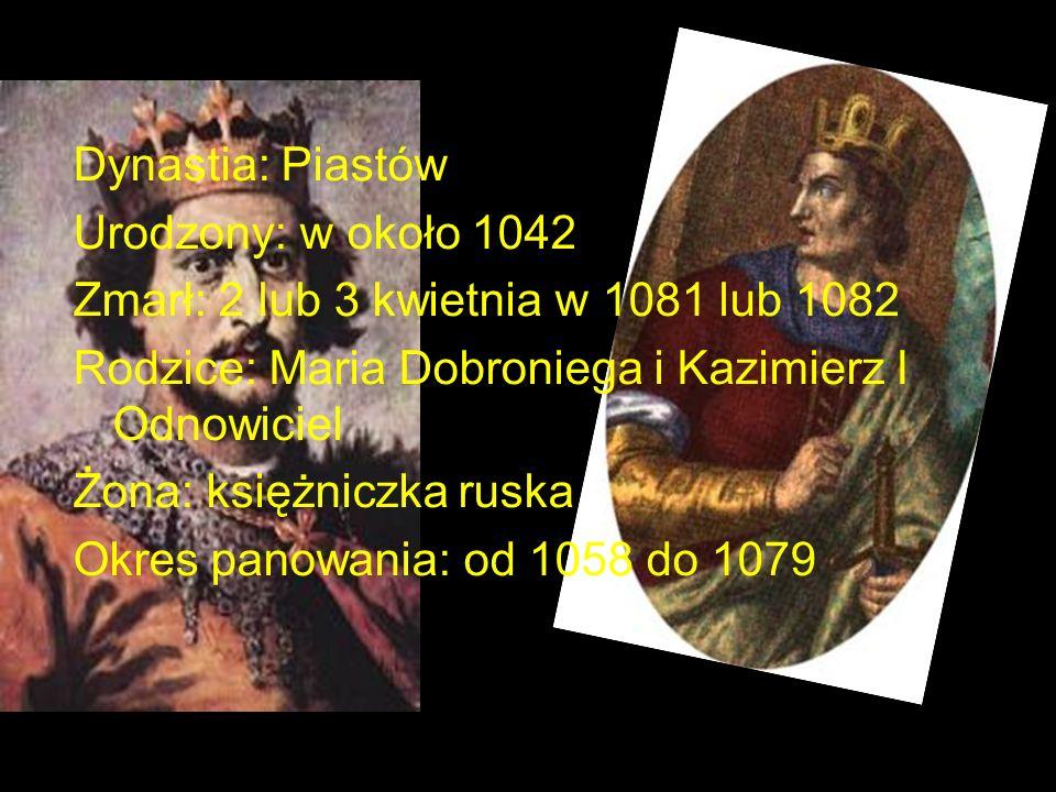 Dynastia: Piastów Urodzony: w około 1042. Zmarł: 2 lub 3 kwietnia w 1081 lub 1082. Rodzice: Maria Dobroniega i Kazimierz I Odnowiciel.