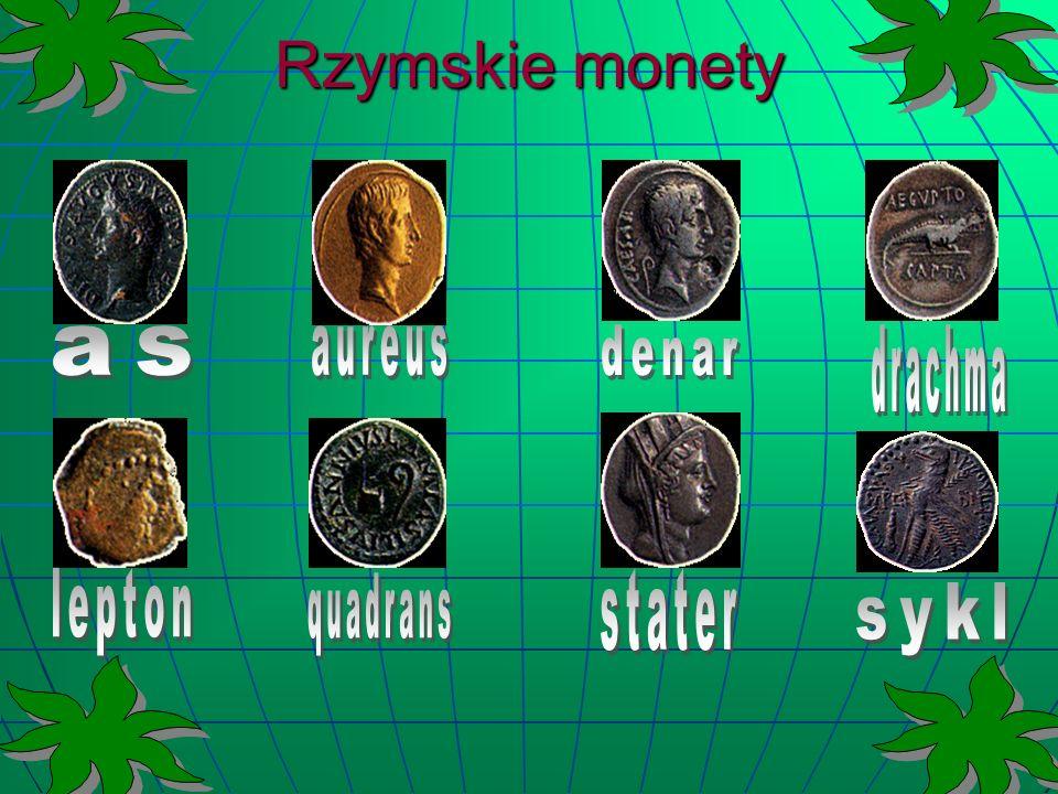 Rzymskie monety as aureus denar drachma lepton quadrans stater sykl